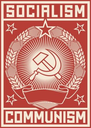 hammer and sickle: socialism - communism poster
