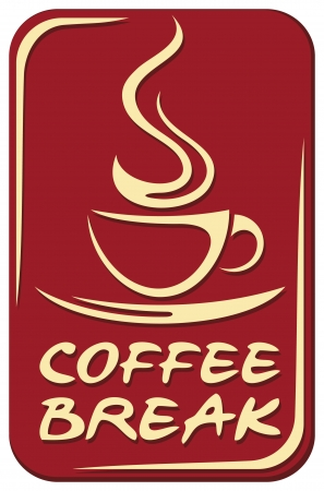 Coffee break sign  coffee break label  Vector