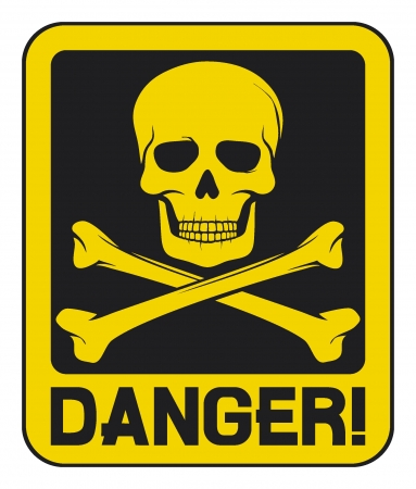 danger: skull danger sign (deadly danger sign)