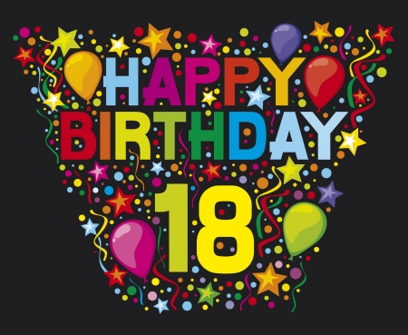 happy birthday 18: happy birthday 18  happy birthday party, happy birthday design, happy 18 th birthday  Illustration