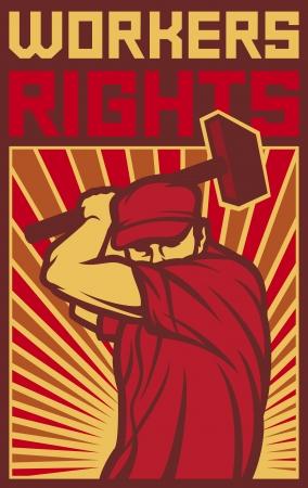 werknemers rechten affiche arbeider die een hamer, ontwerp de rechten van werknemers, bouwvakker, poster voor arbeids dag, mannelijke arbeider met hamer Vector Illustratie