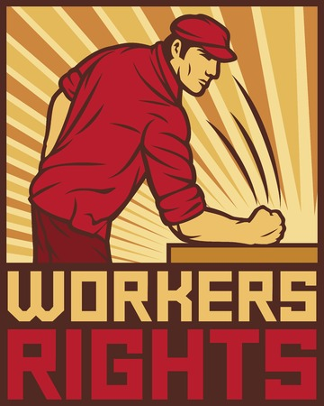workers rights poster  fist hit of the table workers rights design poster for labor day 免版税图像 - 40035712