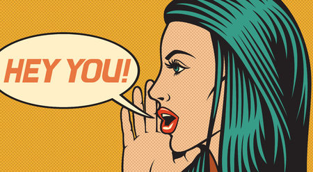girl mouth open: hey you - vector illustration of beautiful woman calling someone (shouting loud) in pop art style