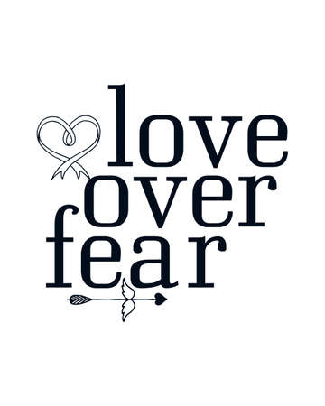 Love over fear. stylish Hand drawn typography poster design. Premium Vector