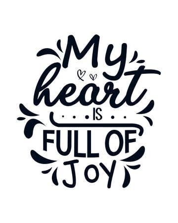 My heart is full of joy. stylish Hand drawn typography poster design. Premium Vector