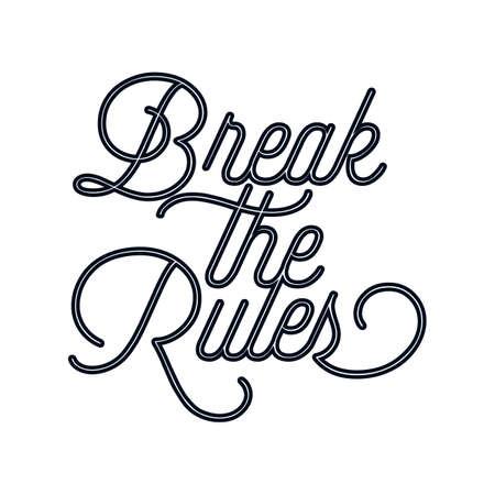Break the rules. Hand drawn typography poster design. Premium Vector.