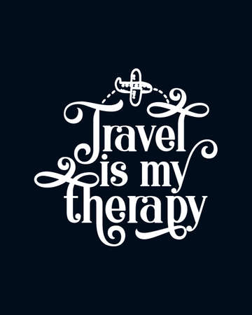 Travel is my therapy. Hand drawn typography poster design. Premium Vector. Ilustrace