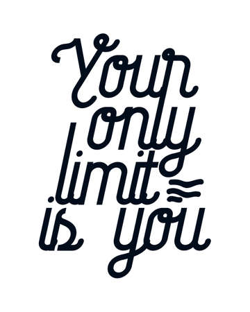 Your only limit is you. Hand drawn typography poster design. Premium Vector.