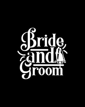 bride and groom. Hand drawn typography poster design. Premium Vector.