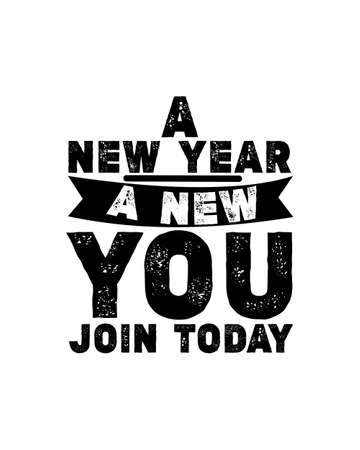 A new year a new you join today. Hand drawn typography poster design. Premium Vector. 矢量图像