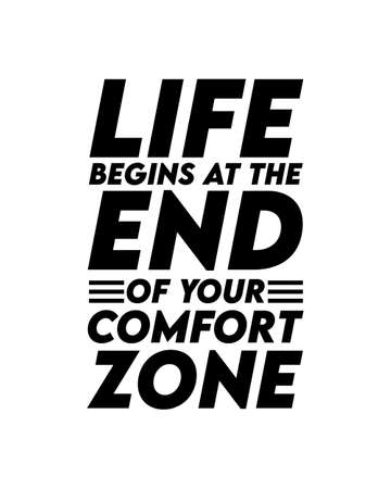 Life begins at the end of your comfort zone. Hand drawn typography poster design. Premium Vector.