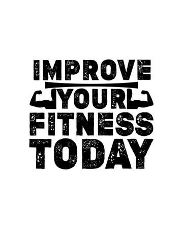 Improve your fitness today. Hand drawn typography poster design. Premium Vector.