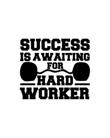 Success is awaiting for hard Worker. Hand drawn typography poster design. Premium Vector.