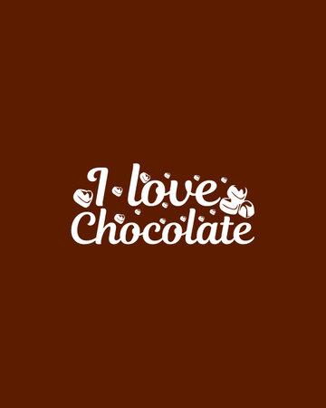 I love chocolate.Hand drawn typography poster design. Premium Vector. Vetores