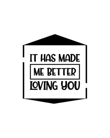 It has made me better hand drawn typography poster design. Premium Vector.