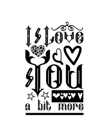 I love you a bit more hand drawn typography poster design. Premium Vector.