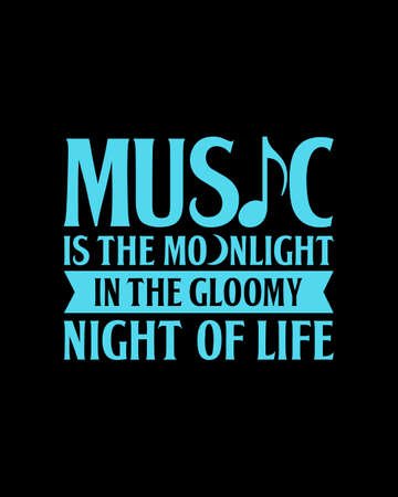 Music is the moonlight in the gloomy night of life. Hand drawn typography poster design. Premium Vector.