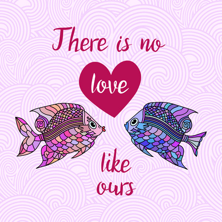 ours: There is no love like ours.  Typography Quote. Lettering quote with heart and fishes on the waves. Love card with fishes.