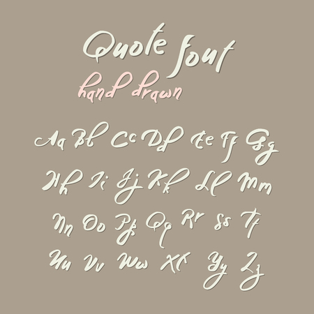 Hand drawn intage script, quote font. Handwritten alphabet for quotes and lettering. Bright letters on a grey background.