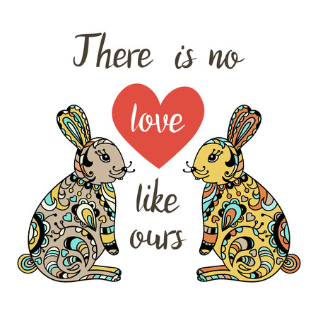 ours: There is no love like ours. Hand Drawn Typography Quote. Lettering quote with heart and cartoon cute hares. Love card with rabbits.