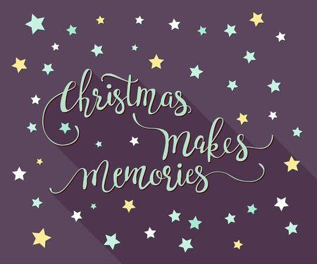 christmas memories: Vector handdrawn Christmas lettering. Christmas Makes Memories.