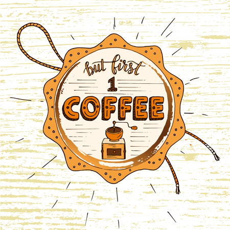 Handdrawn COFFEE lettering poster. Illustration
