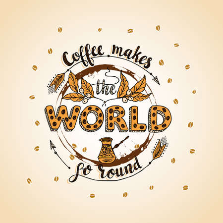 go to store: Handdrawn COFFEE lettering poster. Illustration