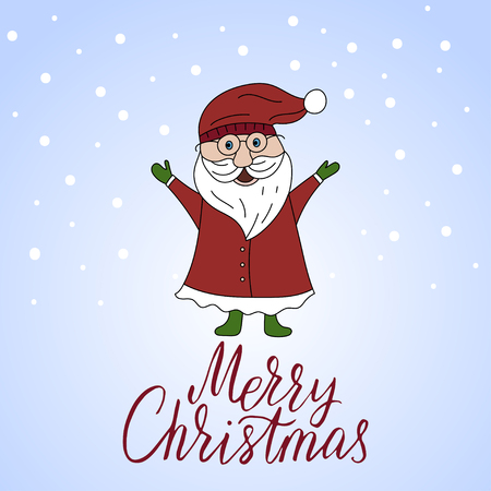 new years: Vector Christmas card with Santa Claus and hand lettering.