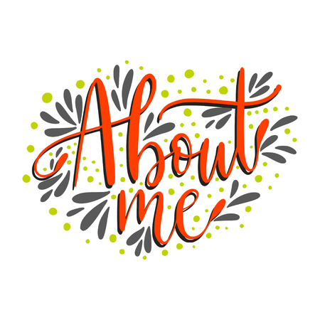 About me. Script handmade lettering quote for social media designs.