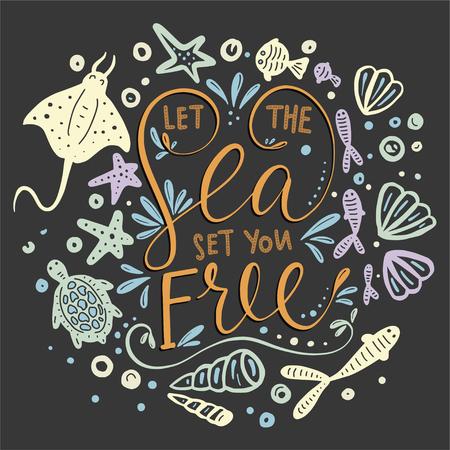 Let the sea set you free. Stock Illustratie