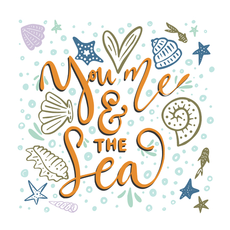 You, me and the sea. Vector card lettering aquatic design Vettoriali