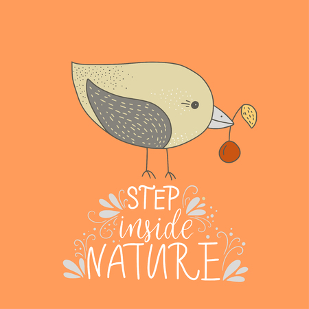 Step inside nature. Color kids vector card with a bird and hand drawn lettering handdrawn quote. Standard-Bild - 111945833