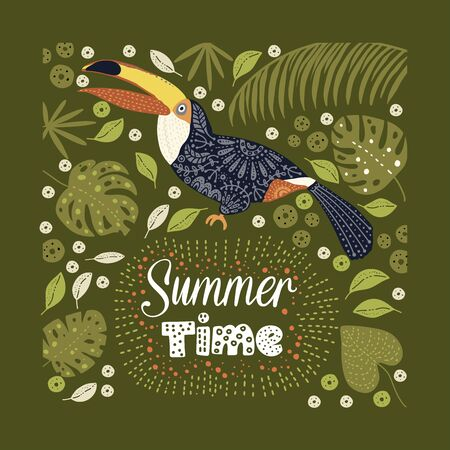 Bright bird Toucan with tropical flora and lettering quote. Vector illustration in Scandinavian style. Summer time card.