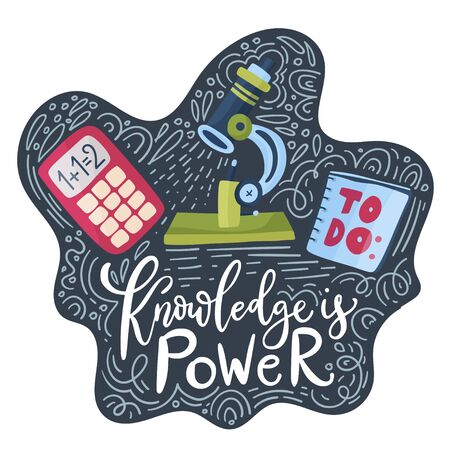 Vector school card with flat and doodle illustrations and hand drawn lettering quote, microscope and calculator. Back to school. Knowledge is power.