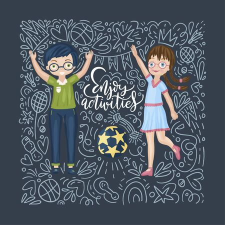 Vector school card with flat and doodle illustrations and hand drawn lettering quote and happy children. Back to school football postcard. Enjoy activities.