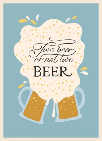 Beer festival vector ornate illustration. Oktoberfest detailed card with lettering quote in a flat style. Two beer or not two beer. Иллюстрация