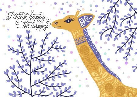 Cartoon giraffe vector flat illustration in scandinavian style with lettering quote. I think happy, be happy. Vettoriali