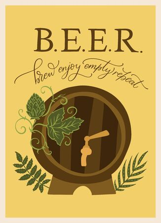 Beer festival vector ornate illustration. Oktoberfest detailed card barrel, hop and lettering quote in a flat style - brew enjoy empty repeat.