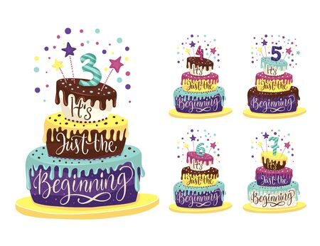Children Birthday Anniversary vector illustration set with color cartoon cake and hand drawn lettering quote - it is just the beginning. Kids perfect design for t shirts print. 3th, 4th, 5th, 6th Birthday art.