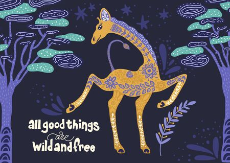 Cartoon giraffe vector flat illustration in scandinavian style. All good things are wild and free.