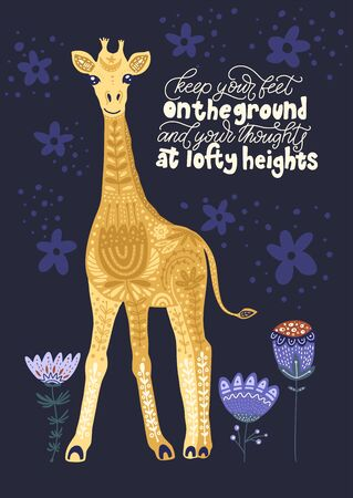 Cartoon giraffe vector flat illustration in scandinavian style. Keep your feet on the ground and your thoughts at lofty heights.