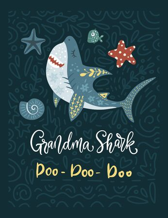 Shark animal vector family card in a flat and doodle style with funny lettering text quote - Grandma Shark Doo Doo Doo. Perfect for clothes, mug and gift prints.