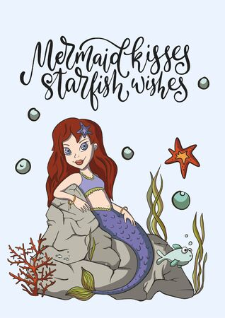 mermaid kisses starfish wishes. Lettering vector mermaid card with cute illustration and hand drawn calligraphy greeting quote.