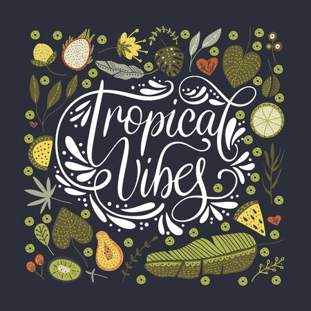 Typographic poster  with lettering Tropical vibes