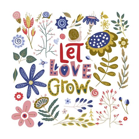 Floral color vector lettering card in a flat style. Ornate flower illustration with hand drawn calligraphy text positive quote - Let Love grow.