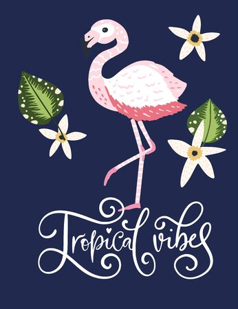 Tropical vibes. Pink flamingo bird vector card. Tropical cute summer poster with hand drawn lettering quote and cartoon kid illustration.