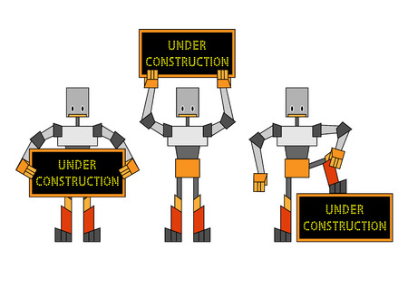 quot: Illustration of funky robots holding the placard &quot,under construction&quot,