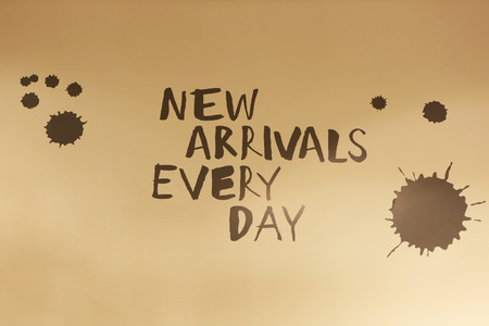 new arrivals:  New arrivals every day