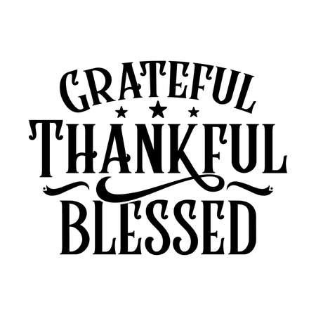 Grateful Thankful Blessed Motivational quotes Design, Vector Illustration