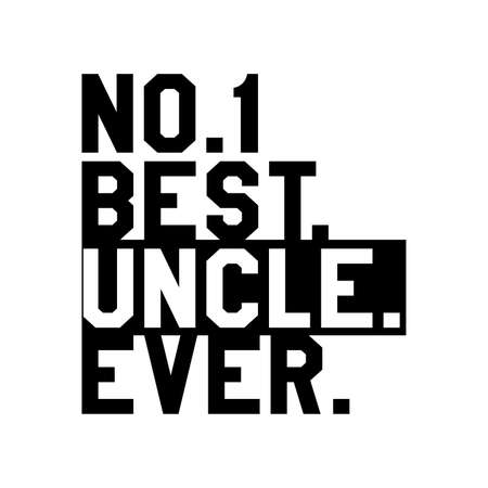 Best Uncle Ever Typography Vintage Style Design, Vector Illustration Vettoriali